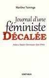 Marlène Tuininga - Journal d'une féministe décalée - Adieu Saint-Germain-des-Prés.