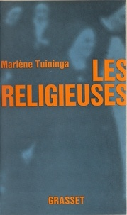 Marlène Tuininga - Les religieuses.