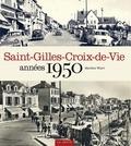 Marlène Wiart - Saint-Gilles-Croix-de-Vie années 50.