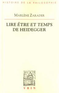 Marlène Zarader - Libre être et temps de Heidegger.