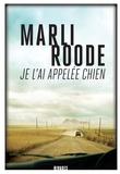Marli Roode - Je l'ai appelée chien.
