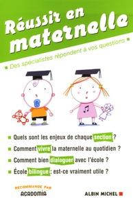 Marlies Gaillard - Réussir en maternelle.