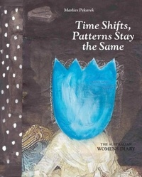 Marlies Pekarek - Time Shifts, Patterns Stay the Same - Drawings & Collages (1991-2014).