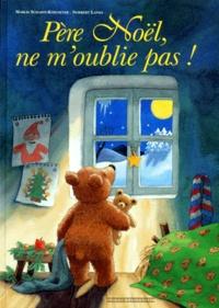 Marlis Scharff-Kniemeyer et Norbert Landa - Père Noël, ne m'oublie pas !.