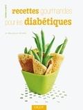 Marlisa Szwillus et Doris Fritzsche - Recettes gourmandes pour les diabétiques.