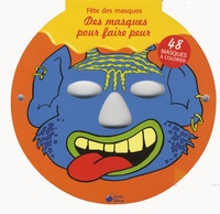Marlit Peikert - Des masques pour faire peur.