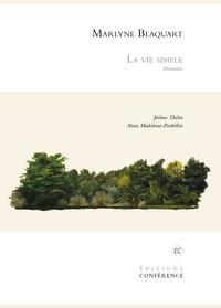 Marlyne Blaquart et Jérôme Thélot - La Vie simple - Peintures.