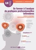 Marlyne Dabrion - Se former à l'analyse de pratiques professionnelles infirmières - Théorie et pratiques professionnelles expérimentées.
