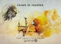 Marmel et Maulucci Valentine - Fafnir og Draupnir.