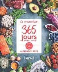 Marmiton - 365 jours avec vous - L'almanach Marmiton.