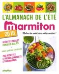 Marmiton - L'almanach de l'été Marmiton - Mettez du soleil dans votre cuisine !.