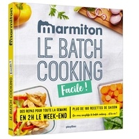 Le batch cooking facile ! -  Marmiton |