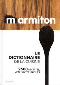 le dictionnaire de la cuisine 2500 recettes marmiton decitre 9782809663655 livre. Black Bedroom Furniture Sets. Home Design Ideas