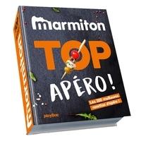 Marmiton - Marmiton Top Apéro ! - Les 200 meilleures recettes d'apéro !.