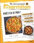 Marmiton - Prêt en 10 min !.