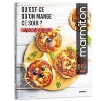 Livres électroniques gratuits à télécharger pour allumer Qu'est ce qu'on mange ce soir ?  - Spécial enfants en francais 9782809669923 par Marmiton PDF MOBI