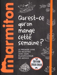 Qu'est ce qu'on mange cette semaine ?- Le premier livre de recettes avec son planificateur de menus -  Marmiton | Showmesound.org