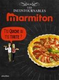 Marmiton - T'es quiche ou t'es tarte ?.