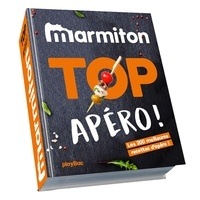Marmiton - Top Apéro ! - Les 200 meilleures recettes d'apéro !.