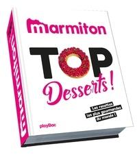 Marmiton - Top desserts ! - Les recettes les plus gourmandes du monde !.
