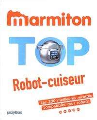 Téléchargement gratuit de livres audio en mp3 Top Robot-cuiseur par Marmiton CHM RTF iBook