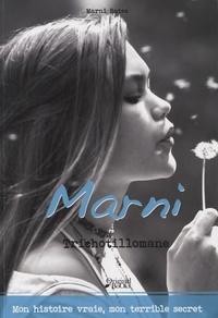 Marni Bates - Le journal de Marni - Trichotillomane.