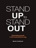 Marnick Vandebroek - Stand up to stand out - Expressing yourself in the most powerful way.