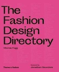 Marnie Fogg - The fashion design directory 2nd ed /anglais.