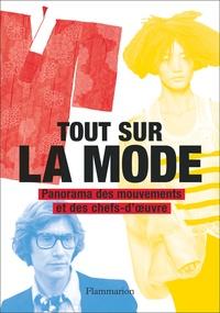 Marnie Fogg - Tout sur la mode - Panorama des chefs-d'oeuvres et des techniques.