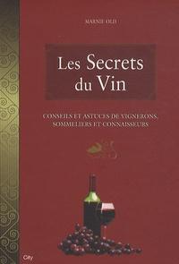 Marnie Old - Les secrets du vin.