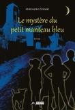 Maroushka Dobelé - Le mystère du petit manteau bleu.