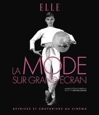 Maroussia Dubreuil - La mode sur grand écran - Actrices et couturiers au cinéma. 5 DVD