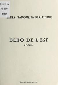 Maroussia Kiritchuk - Écho de l'Est.