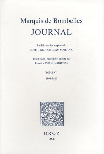 Marquis de Bombelles - Journal - Tome 7, 1808-1815.