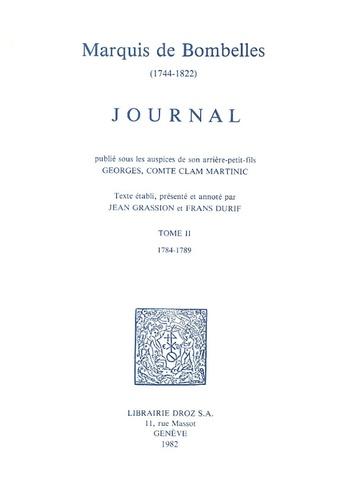 Marquis de Bombelles - Journal - Tome 2, 1784-1789.