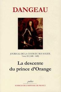 Birrascarampola.it Journal d'un courtisan à la Cour du Roi Soleil - Tome 3, La Descente du Prince d'Orange (1688-1689) Image