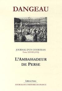 Rhonealpesinfo.fr Journal d'un courtisan - Tome 28, L'ambassadeur de Perse Image