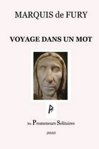Marquis de Fury - Voyage dans un mot.