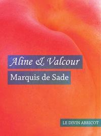 Marquis de Sade - Aline et Valcour (érotique).