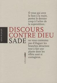 Marquis de Sade - Discours contre Dieu.