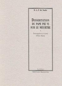 Marquis de Sade et Eric Marty - Dissertation du Pape Pie VI sur le meurtre.