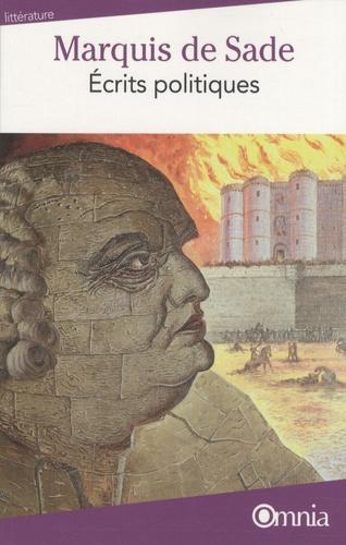 Marquis de Sade - Ecrits politiques.