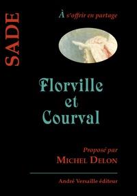 Marquis de Sade - Florville et Courval.