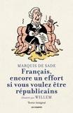 Marquis de Sade - Français, encore un effort si vous voulez être républicains.