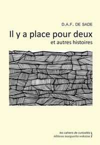 Marquis de Sade - Il y a place pour deux et autres histoires.