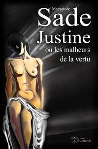Marquis de Sade - Justine - ou Les malheurs de la vertu.