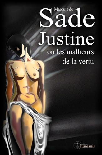Justine. ou Les malheurs de la vertu