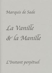 La Vanille & la Manille - Lettre à Madame de Sade écrite au donjon de Vincennes en 1783.pdf