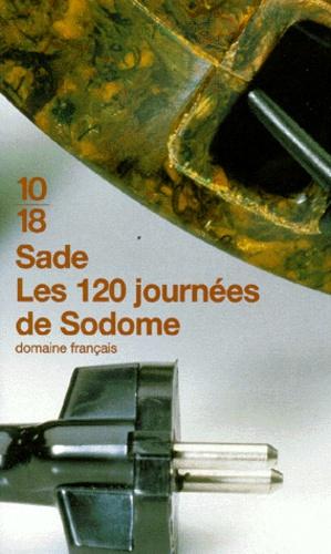Les 120 journées de Sodome ou l'école du libertinage