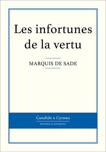 Marquis de Sade - Les infortunes de la vertu.